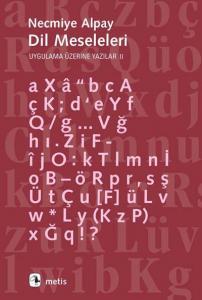 Dil Meseleleri - Uygulama Üzerine Yazılar II