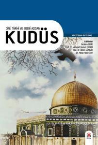 Dini Tarihi ve Edebi Açıdan Kudüs