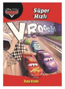 Disney Arabalar Süper Hızlı Öykü Kitabı