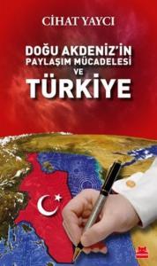 Doğu Akdenizin Paylaşım Mücadelesi ve Türkiye