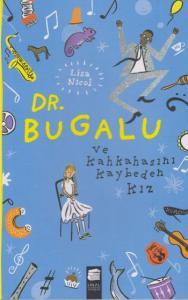 Dr. Bugalu ve Kahkahasını Kaybeden Kız