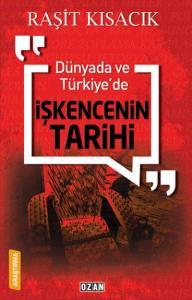 Dünyada ve Türkiyede İşkencenin Tarihi