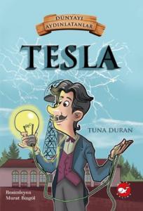Dünyayı Aydınlatanlar-Tesla