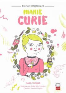 Dünyayı Değiştirenler-Marie Curie
