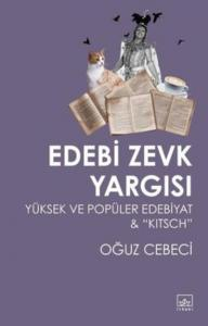 Edebi Zevk Yargısı-Yüksek ve Popüler Edebiyat And Kitsch
