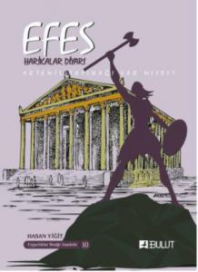 Efes-Harikalar Diyarı Artemis Tapınağı Var mıydı