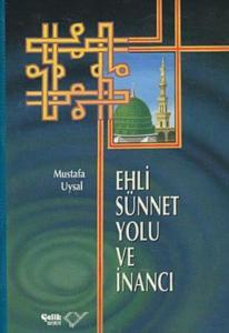 Ehli Sünnet Yolu ve İnancı-Ciltli