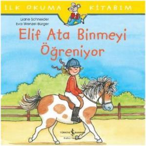 Elif Ata Binmeyi Öğreniyor - İlk Okuma Kitabım