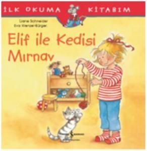 Elif İle Kedisi Mırnav İlk Okuma Kitabım