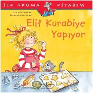 Elif Kurabiye Yapıyor-İlk Okuma Kitabım