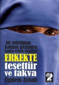 Erkekte Tesettür ve Takva Bir Müslüman Kadının Gözünden Kadın Erkek İlişkileri