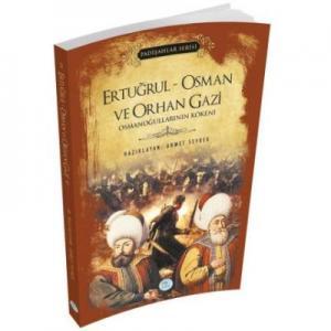 Ertuğrul-Osman ve Orhan Gazi-Padişahlar Serisi