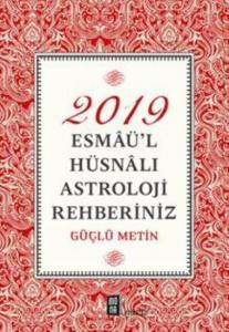 Esmaül Hüsnalı-Astroloji Rehberiniz 2019