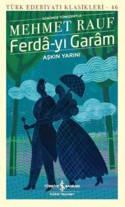 Ferda-yı Garam-Aşkın Yarını