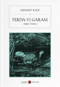 Ferda-yı Garam- Askın Yarını