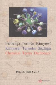 Ferhenga Termen Kimyewi Kimyasal Terimler Sözlüğü Chemical Terms Dictionary