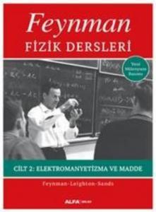 Feynman Fizik Dersleri Cilt II Elektromanyetizma ve Madde