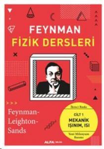 Feynmanın Fizik Dersleri Cilt I Mekanik-Işınım-Isı