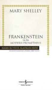 Frankensteın Ya Da Modern Prometheus