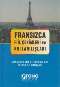 Fransızca Fiil Çekimleri ve Kullanışları