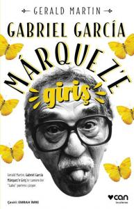 Gabriel Garcia Marquez'e Giriş