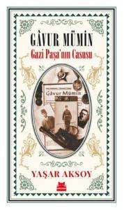 Gavur Mümin-Gazi Paşanın Casusu