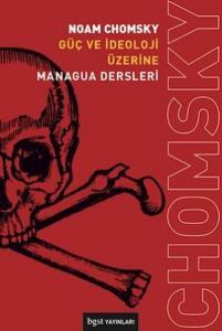 Güç ve İdeoloji Üzerine-Managua Dersleri
