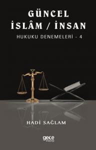 Güncel İslam-İnsan Hukuku Denemeleri 4
