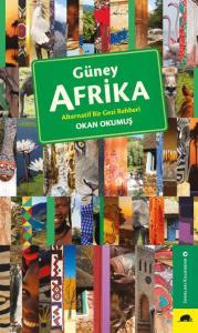 Güney Afrika-Alternatif Bir Gezi Rehberi