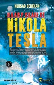 Haarp Silahı ve Nicola Tesla