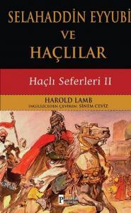Haçlı Seferleri II - Selahaddin Eyyubi ve Haçlılar