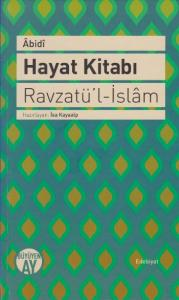 Hayat Kitabı Ravzatü'l İslam