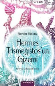 Hermes Trismegistos'un Gizemi