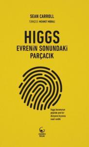 Higgs-Evrenin Sonundaki Parçacık