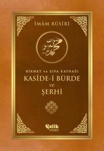 Hikmet ve Şifa Kaynağı Kaside-i Bürde ve Şehri