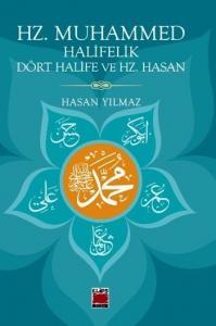 Hz. Muhammed Halifelik Dört Halife ve Hz. Hasan