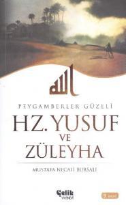 Hz. Yusuf ve Züleyha Peygamberler Güzeli