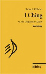 I Ching ya da Değişimler Kitabı Yorumlar