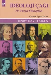 İdeoloji Çağı-19. Yüzyıl Filozofları