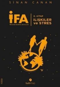 İfa-İnsanın Fabrika Ayarları 2. Kitap İlişkiler ve Stres