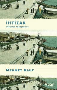 İhtizar-Günümüz Türkçesiyle