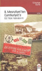 II. Meşrutiyet'ten Cumhuriyet'e