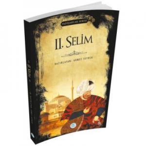 II. Selim-Padişahlar Serisi