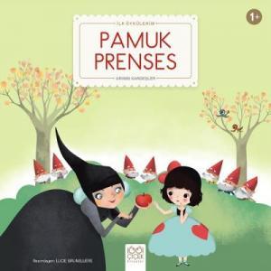 İlk Öykülerim-Pamuk Prenses