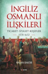 İngiliz Osmanlı İlişkileri