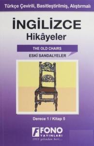 İngilizce Hikayeler-Eski Sandalyeler Derece 1-Kitap 5