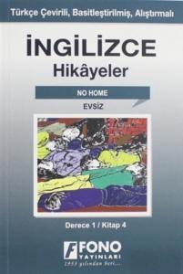 İngilizce Hikayeler-Evsiz-Derece 1 Kitap 4