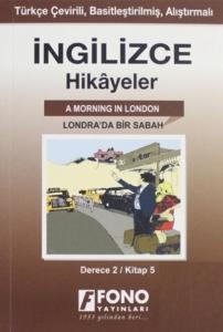 İngilizce Hikayeler-Londrada Bir Sabah-Derece 2-Kitap 5