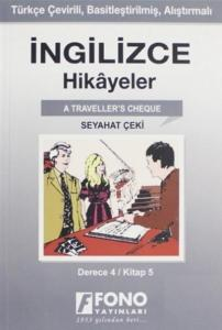 İngilizce Hikayeler-Seyahat Çeki-Derece 4-Kitap 5