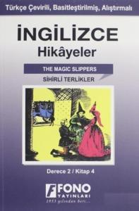 İngilizce Hikayeler-Sihirli Terlikler-Derece 2-Kitap 4